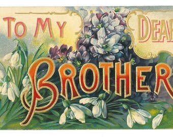 Vintage Floral Letter Motto Postcard To My Dear Brother