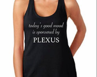Today's Good Mood Is Sponsored by Plexus
