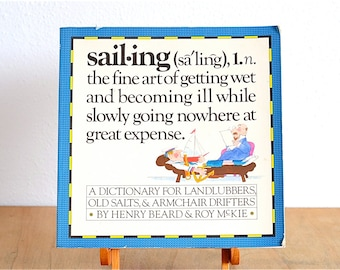 Sailing - A Sailor's Dictionary (1981) - Humorous Book
