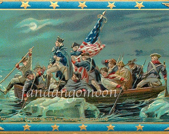 Beautiful Crossing the Delaware George Washington 4th July Patriotic Independence Day Postcard Antique Digital Download