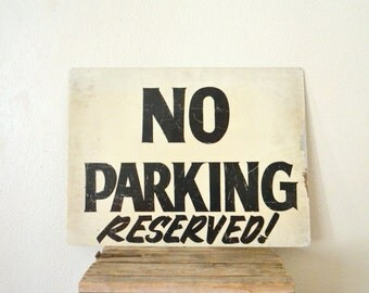 1960-70's No Parking Hand Painted Sign