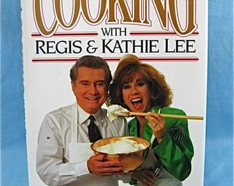 Cooking with Regis and Kathie Lee Cookbook