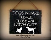 Dogs/Dog In Yard Please Close And Latch Gate - Custom Dog Silouette Hand Painted Decorative Slate Sign - Up to Four Silhouettes