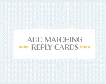 Add matching REPLY CARDS