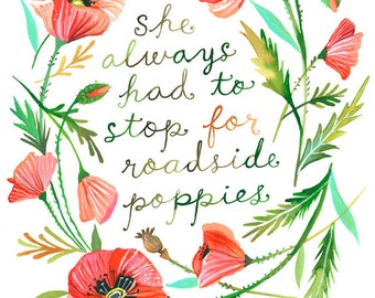 Roadside Poppies art print | Botanical watercolor painting | Floral Wreath | Watercolor Quote | Katie Daisy | 8x10 | 11x14