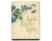 Antique Lead Kindly Light Hymn Book Small Hardcover Religious Book 1910s Illuminated Script Cupples and Leon
