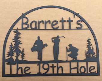 Metal Golf Sign with Personalized Text Field on Top  and  The 19th Hole on the bottom (W7)
