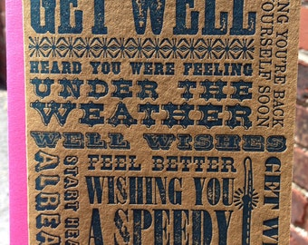 Letterpress Get Well Card - *NEW* Wooden Type Collection (single)