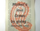 Mother print on a book page, Mother's love grows by giving