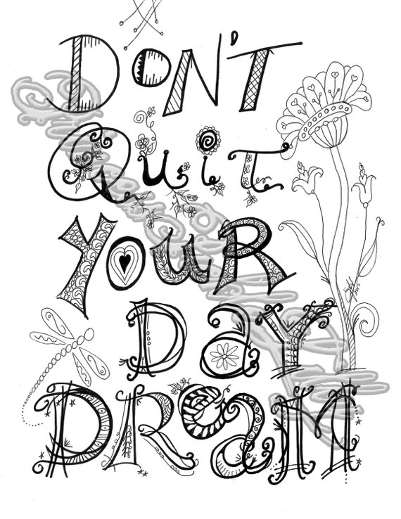 Dont Quit Your Day Dream Coloring Page Word Art