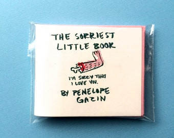 The Sorriest Little Book - mini zine by Penelope Gazin