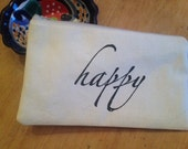Quote pouch, cosmetic case,Happy, ready to shipo