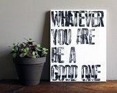 Whatever You Are Be a Good One - Motivational Quote on Canvas - 11x14 Typography Art - Abraham Lincoln Quote