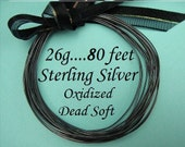 26g gauge ga, 80 Ft Sterling Silver Round Wire, OXIDIZED  Dead Soft BULK