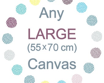 Any canvas made LARGER