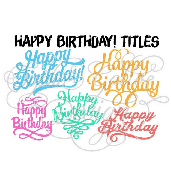 Download Happy Birthday Titles SVG DXF digital download files for