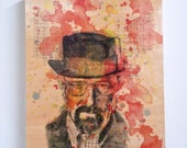 Wood Panel Walter White from Breaking Bad Art Print from Original Watercolor Painting on Wood 8x10 in Breaking Bad Print On Wood Panel