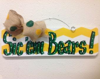 Sic em Bears sign, dorm decor, Baylor Bears, Baylor