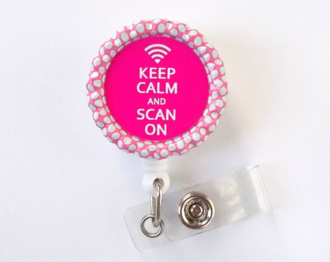 Keep Calm and Scan On Pink Badge Reel - Sonographer Badge Holder - Ultrasound Technician Badge Holder - Xray Technician Badge - Xray Tech