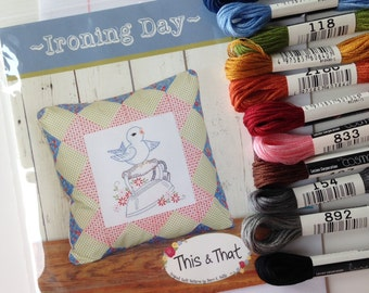 Ironing Day stitchery pattern Cosmo floss kit by This & That patterns