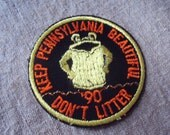 Vintage 1990 Keep Pennsylvania Beautiful Don't Litter Iron On Sew On Patch