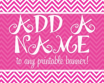Add a Name to Any Printable Banner
