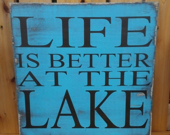 Life is better at the Lake sign, Life is better at the cabin, or at the cottage on the deck on the porch- primitive subway sign