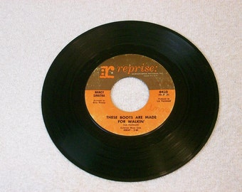 1960s Nancy Sinatra / These Boots Are Made For Walkin /  7 Inch 45rpm  / Reprise Records