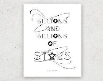 Carl Sagan Billions of Stars Quote Print