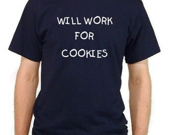 Funny Cookies T-shirt/ Humorous T-shirt/ Unisex Adult T-shirt/ Screenprinted T-shirt