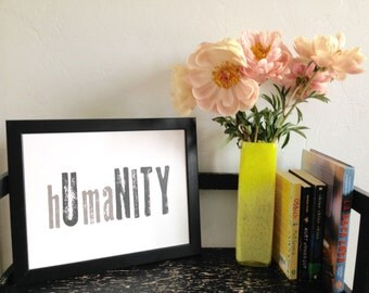 "hUmaNITY 11x14"" Typography Print"