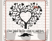 I have found the one whom my soul loves SVG PNG JPG Cutting File