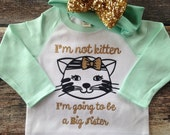 Big Sister Kitten Shirt Pregnancy announcement shirt big sister to be shirt I'm not kitten shirt big sister hipster  mint or black and gold