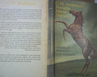 HORSES - CW Anderson illustrated - favorite horse stories book - all ages story book - horses adventure - illustrations - 192 pages - horse