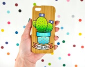 don't be a prick / hand painted cactus on real wood / iPhone 6 / wooden phone case
