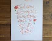 Elisabeth Elliot Quote God Gives Us Something Better Quote Watercolor Calligraphy Print Digital Download Size 8 x 10