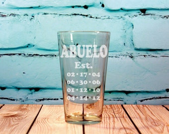 Abuelo Glass Engraved Pint Glass Fathers Day Gift  Fathers day gift with kids birthdays birth dates
