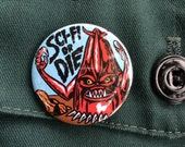 Sci Fi or Die pin back button