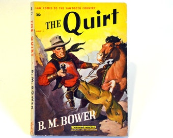 "1920 Western Pulp Fiction ""The Quirt"" by B.M. Bower: Thrilling Novel No. 15 - Cowboy Action Adventure Story set at an Idaho Ranch"
