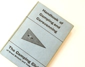 1965 'Handbook of Camping and Caravanning' from The Camping Club of GB and Ireland. VINTAGE BOOK