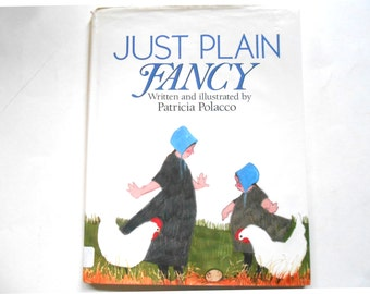 Just Plain Fancy, a Vintage Children's Book, Amish, Picture Book