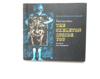The Skeleton Inside You, a Vintage Children's Book