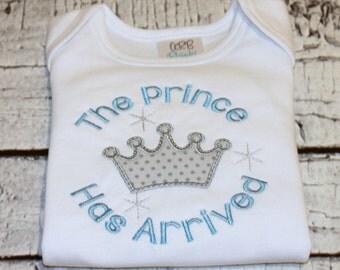 "Newborn Boy's ""The Prince Has Arrived"" Bodysuit or Shirt, Newborn Boy's, Baby Boy, You choose colors"