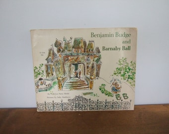 Benjamin Budge and Barnaby Ball by Florence Perry Heide