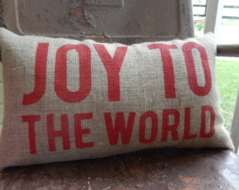 JOY to the WORLD Christmas Pillow Burlap Pillow Throw Accent Pillow Custom Colors Available Hostess Gift Home Decor