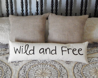 Wild and Free Long Narrow Bed Pillow in Cotton Canvas  Accent Pillow Custom Colors Available Teen Gift Home Decor