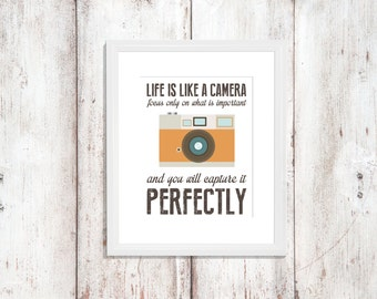 Life is Like a Camera | Nursery Art | Wall Art | Quote | Photographer | 5x7 | 8x10 | 11x14 | 16x20