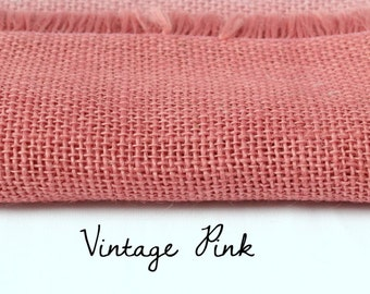 Burlap by the Yard / Vintage Pink / Hand dyed