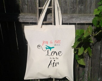 Wedding Welcome Tote -Bridesmaid Tote - Bachelorette Party, Love is in the air, Destination Wedding