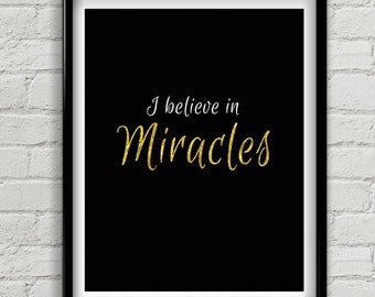 "Inspirational Quote, ""I Believe In Miracles"" Sparkle Quote, Wall Decor For A Girls Bedroom Or Home Office Decor, Inspirational Posters"